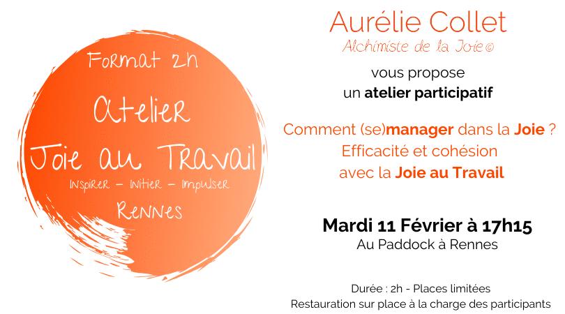 Atelier participatif JOIE AU TRAVAIL Rennes - 11FEB2020